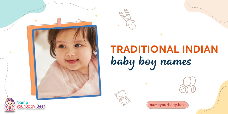 Traditional Indian Baby Boy Names 2021